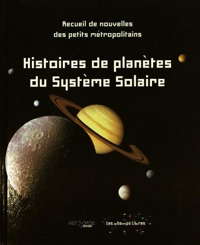 Couverture d'Histoires de planètes du système solaire